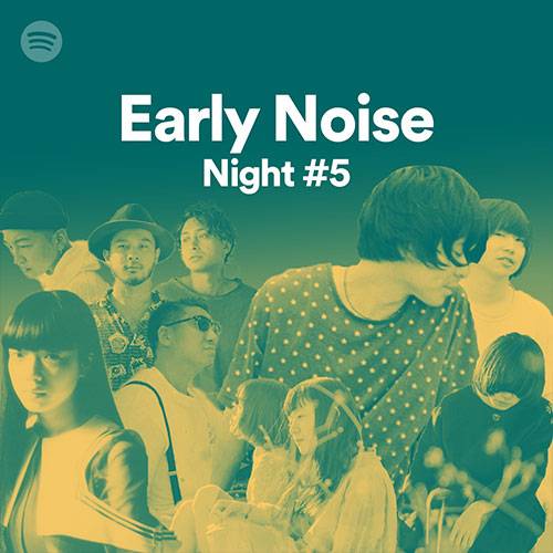 Early Noise Night #5