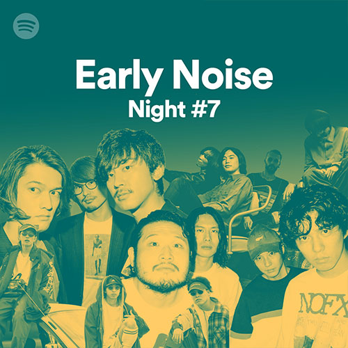 Early Noise Night #7